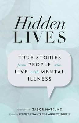 9781927366530 Hidden Lives: True Stories From People Who Live With ...