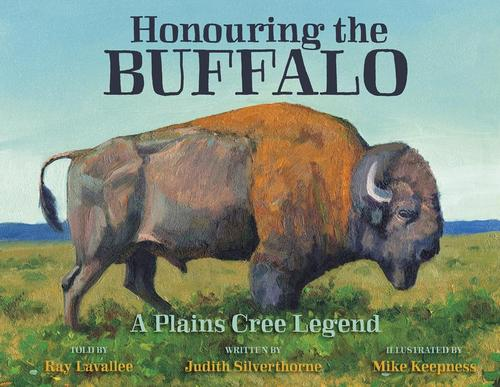 9781927756331 Honouring The Buffalo:  A Plains Cree Legend