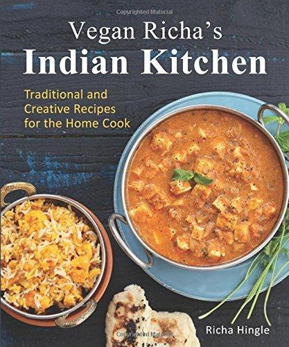 9781941252093 Vegan Richa's Indian Kitchen: Traditional & Creative Recipes