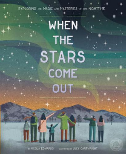 9781944530235 When The Stars Come Out: Exploring The Magic & Mysteries...