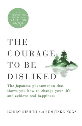 9781982107024 Courage To Be Disliked: The Japanese Phenomenon That Shows..