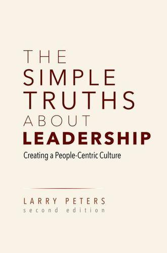 9783030039578 Simple Truths About Leadership: Creating A People-Centric Cu