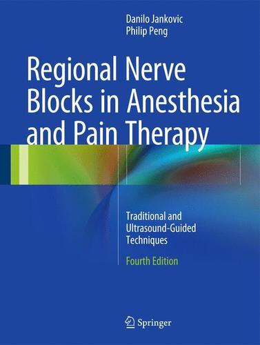 9783319051307 Regional Nerve Blocks In Anesthesia & Pain Therapy