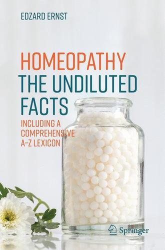 9783319435909 Homeopathy: The Undiluted Facts: Including A Comprehnsive...