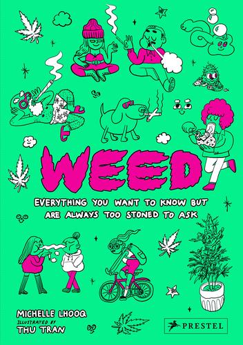9783791384894 Weed: Everything You Want To Know But Are Always Too...